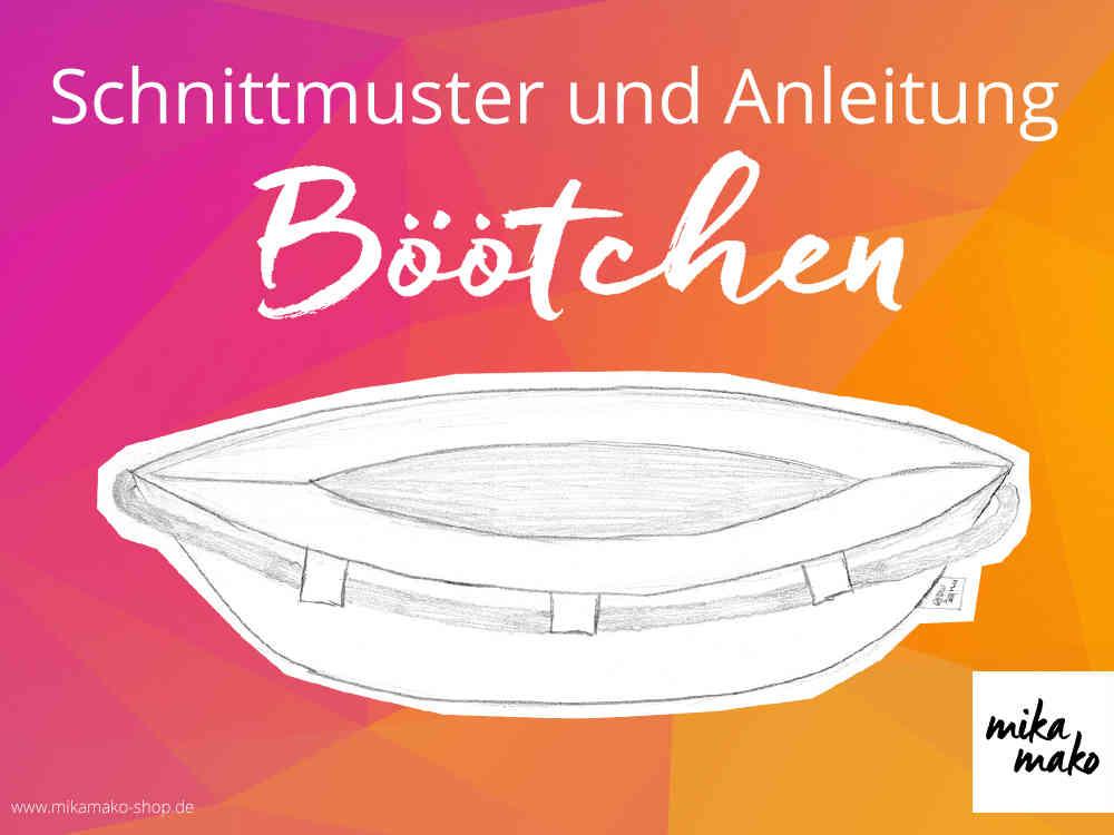 eBook - Böötchen (Einheitsgr.) - Schnittmuster - www.mikamako-shop.de